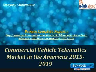 Commercial Vehicle Telematics Market in the Americas