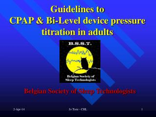 Guidelines to  CPAP & Bi-Level device pressure titration in adults