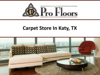 Carpet Store In Katy, TX