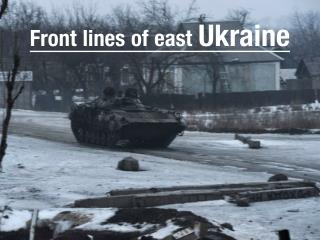 Front lines of east Ukraine