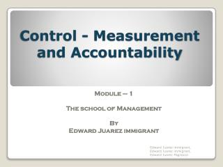 Edward Juarez immigrant - Control - Management