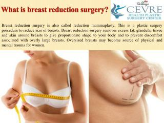 What is breast reduction surgery