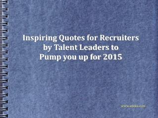 Inspiring Quotes for Recruiters by Talent People