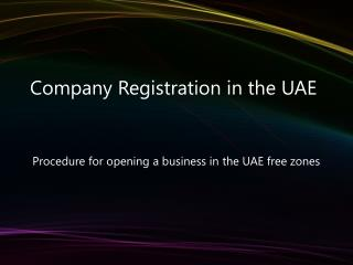 Registering a Company in UAE Free Zone