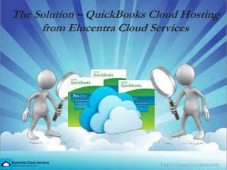 QuickBooks Cloud Hosting from Elucentra Cloud Services
