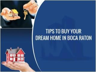 Hire Real Estate Agents in Boca Raton - Buy Your Dream Home