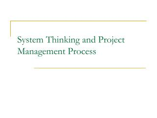 System Thinking and Project Management Process