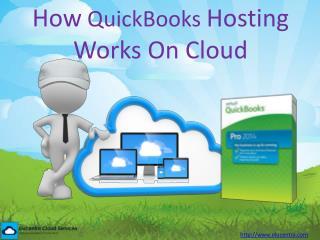 How QuickBooks Hosting Works On Cloud