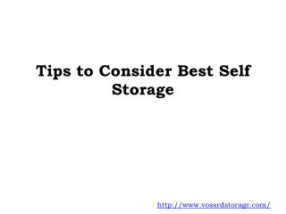 Tips to Consider Best Self Storage