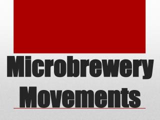 Microbrewery Movements