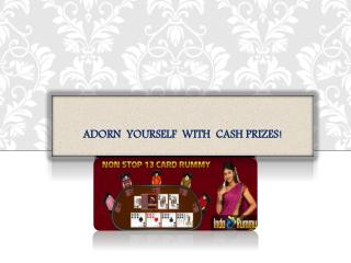 Adorn Yourself With Cash Prizes!