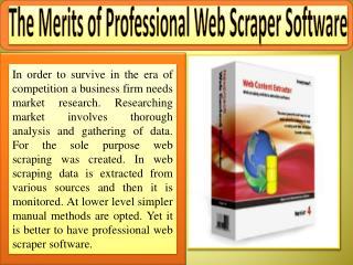 The Merits of Professional Web Scraper Software