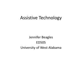Assistive Technology Presentation ED505