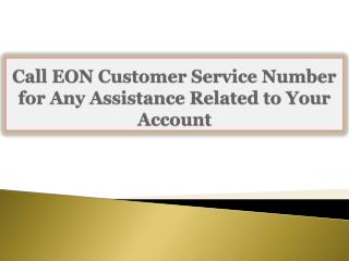Call EON Customer Service Number for Any Assistance Related