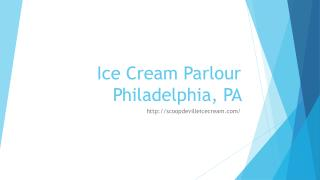 Ice Cream Parlour Philadelphia, PA