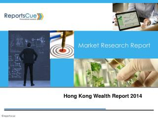 Hong Kong Wealth Report 2014