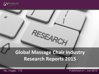 Analyze Future: Global Massage Chair Industry 2014 Market