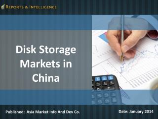 R&I: Disk Storage Markets in China