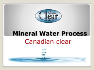 Choose Best Mineral water Process