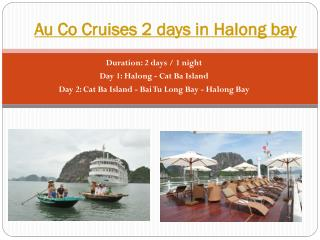 Au Co Cruises 2 days in Halong bay
