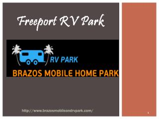 Freeport RV park-www.brazosmobileandrvpark.com
