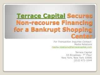 Terrace Capital Secures Non-recourse Financing for a Bankrup