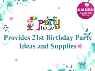 21st Birthday Party Ideas and Supplies