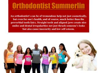 Summerlin Orthodontist