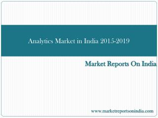 Analytics Market in India 2015-2019