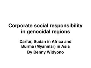 Corporate social responsibility in genocidal regions