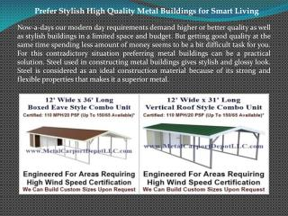Prefer Stylish High Quality Metal Buildings for Smart Living