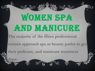 Women Spa and Manicure