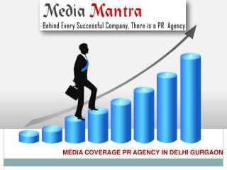 Media coverage in best pr agency Delhi
