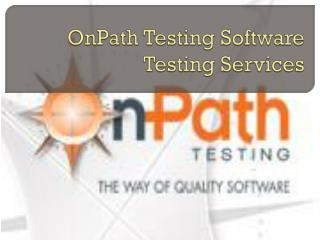 OnPath Testing Software Testing Services