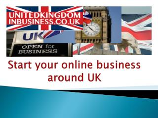Start your online business around UK