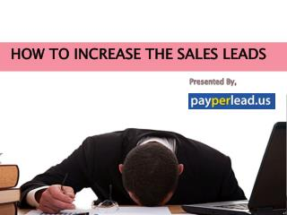 17 Ways to increase your sales leads