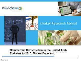 Commercial Construction Market in the United Arab Emirates,