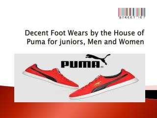 Decent Foot Wears by the House of Puma for juniors, Men and