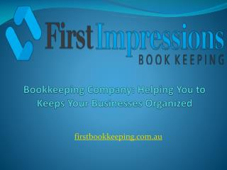 Bookkeeping Company: Helping You to Keeps Your Businesses Or