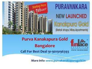 New Project launch by Puravankara Kanakapura Gold