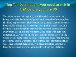 Top Ten Destinations You Need To Visit In Usa Before You Tur