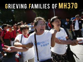 Grieving families of MH370
