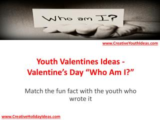 "Youth Valentines Ideas - Valentine's Day ""Who Am I?"""