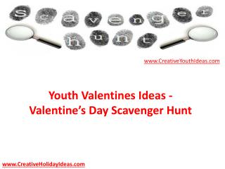 Youth Valentines Ideas - Valentine's Day Scavenger Hunt