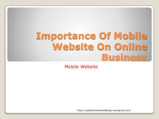 Importance Of Mobile Website On Online Business