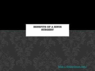 Benefits of a Sinus Surgery