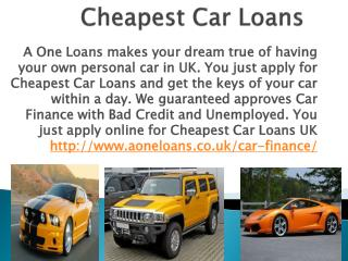 Guaranteed Approved Cheapest Car Loans UK