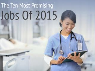 The Ten Most Promising Jobs Of 2015