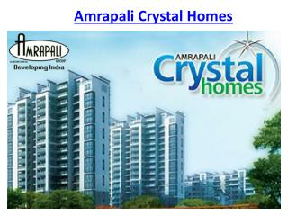 Amrapali Crystal Homes Luxury Flats @9650-127-127 Noida