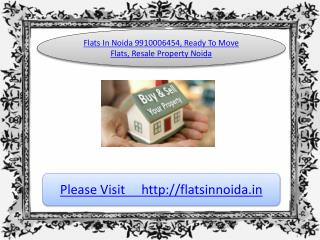 flats in noida, resale property 9910006454
